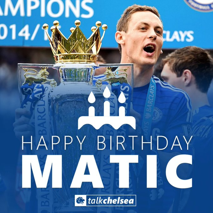 Wishing a very happy birthday to two-time Chelsea Premier League winner Nemanja Matic!