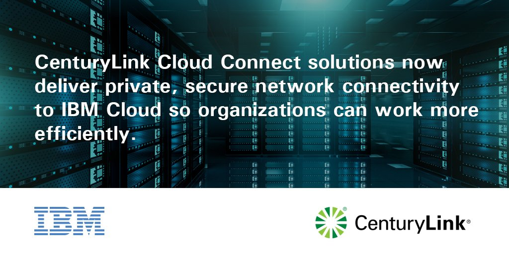 Centurylink centurylink twitter centurylink announces delivery of secure dedicated and private connectivity to ibmcloud cloud allowing enterprises to simplify enhance their network publicscrutiny Choice Image