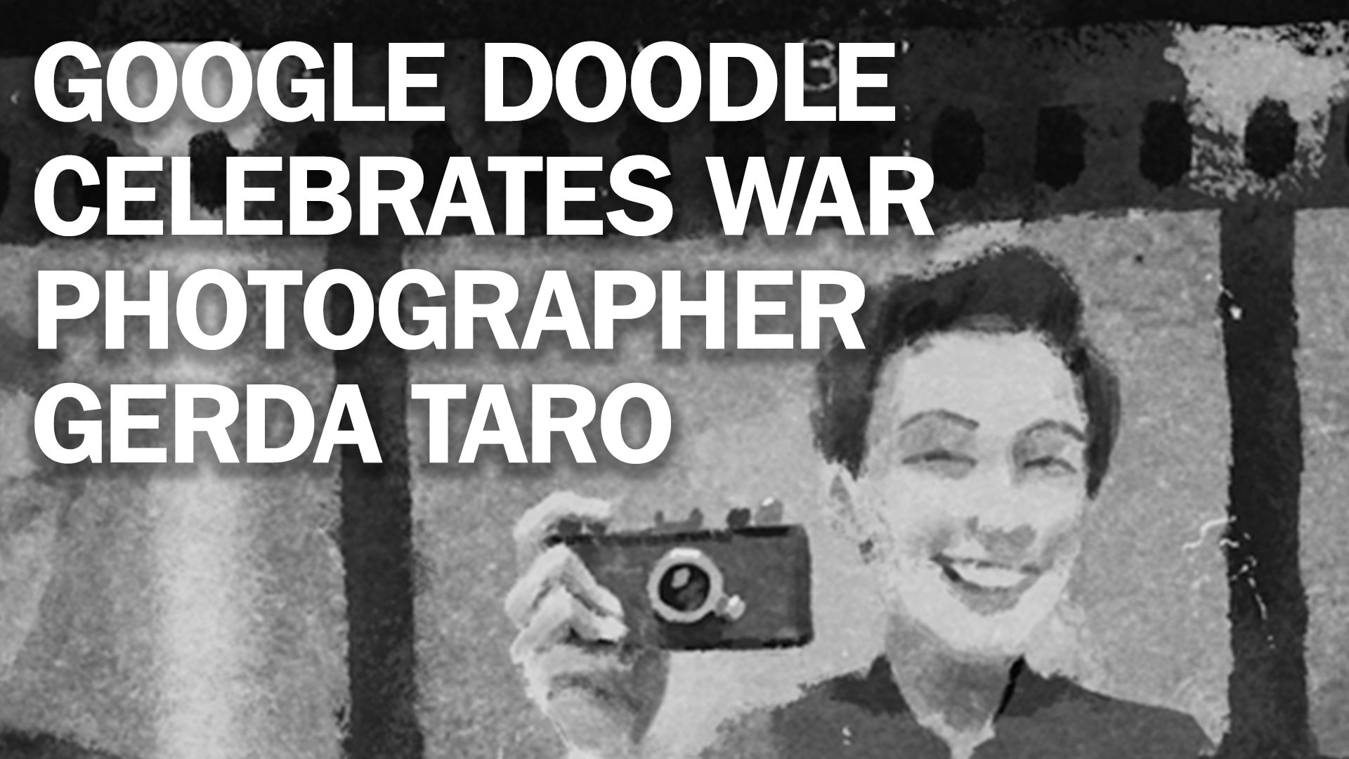 What to know about Gerda Taro, the war photographer celebrated by today's Google Doodle https://t.co/dQeigrkjy7 https://t.co/do7wotvLg8