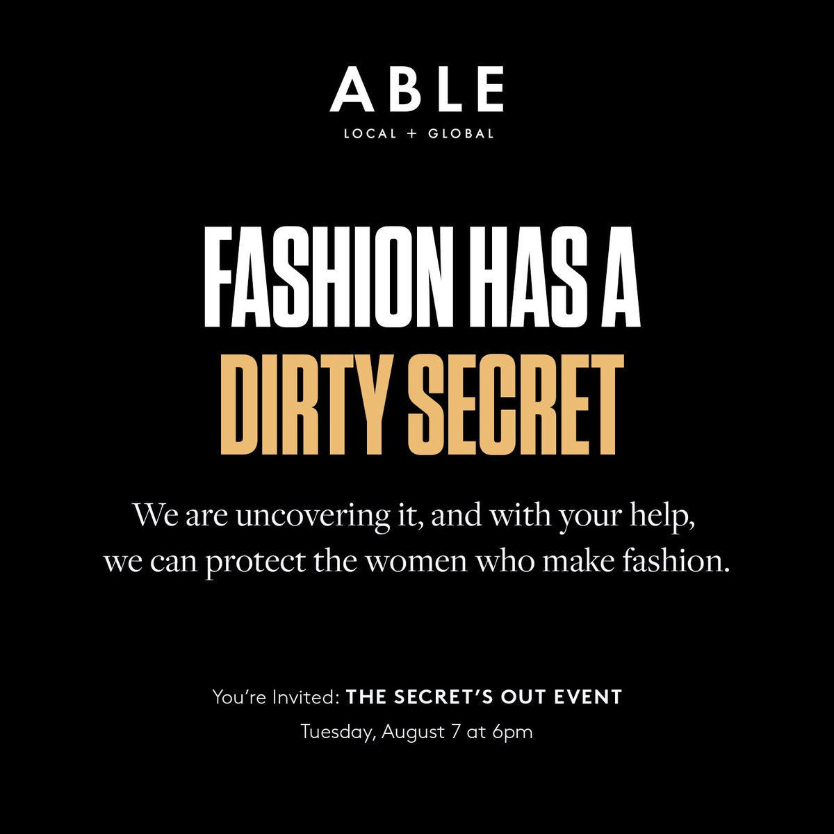 We are uncovering it, and with your help, we can protect the women who make fashion. You're invited next Tuesday to join us --> https://bit.ly/2LHQQZI ...