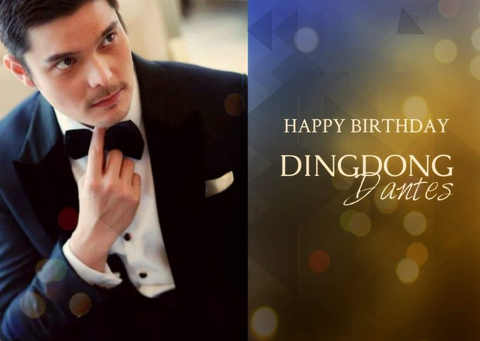 Happy Birthday to our King, Mr. Dingdong Dantes. Have a blast!