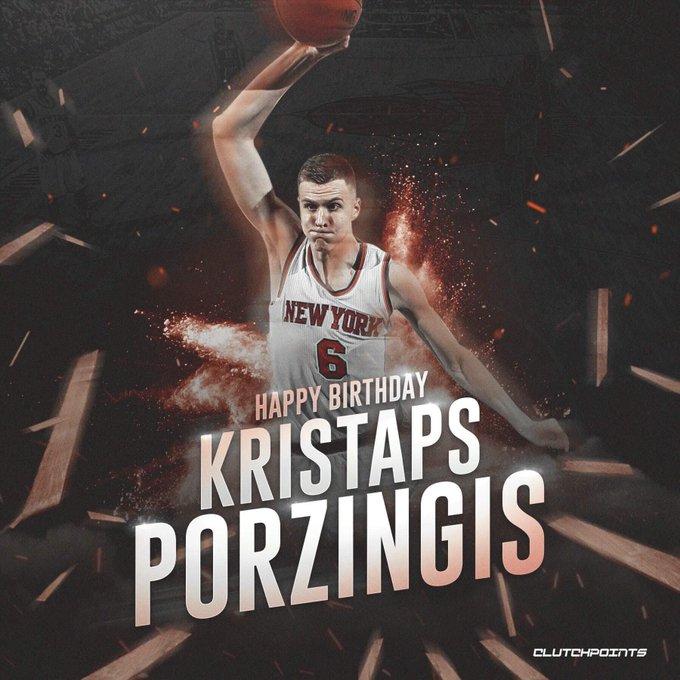 Happy Birthday, Kristaps Porzingis.