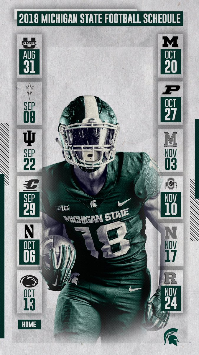 Michigan State Football On Twitter 2018 Football Schedule Lock Screen Wallpapers Who Said Wallpapers Are Only For Wednesdays Gogreen