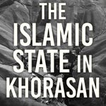 """New Book by Antonio Giustozzi: """"The Islamic State in Khorasan"""" - how Islamic State hopes to establish a new bulwark in Central Asia and Pakistan - https://t.co/Dq9PwFwDd8 #ISIS #Afghanistan #Pakistan"""