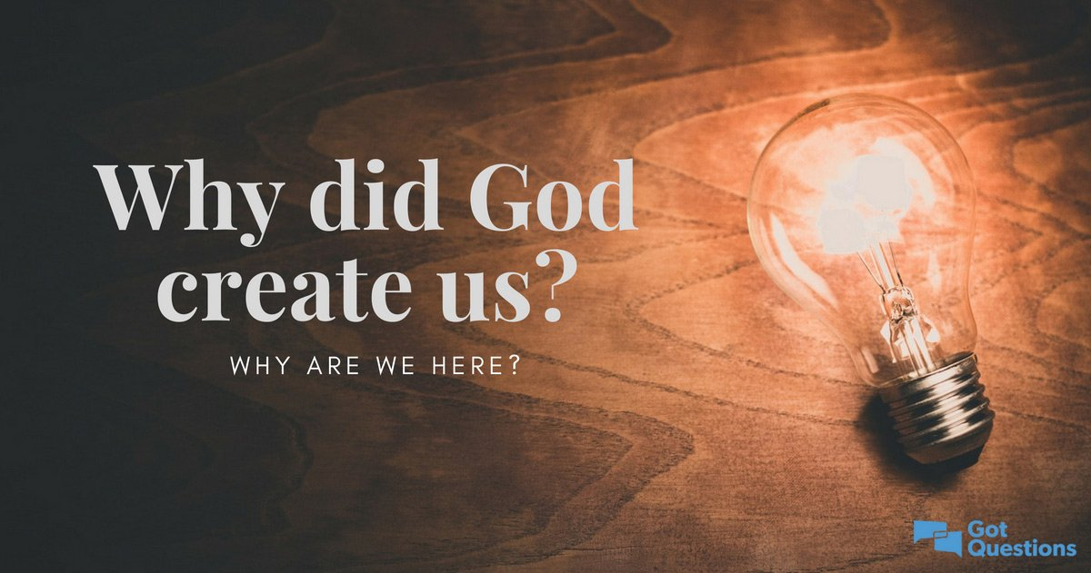 why did god create man - 1200×631