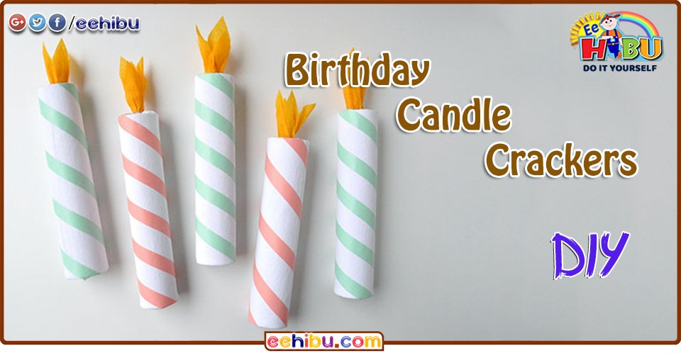 Haibujji on twitter make your own diy birthday candles crackers 1035 pm 2 aug 2018 solutioingenieria Choice Image