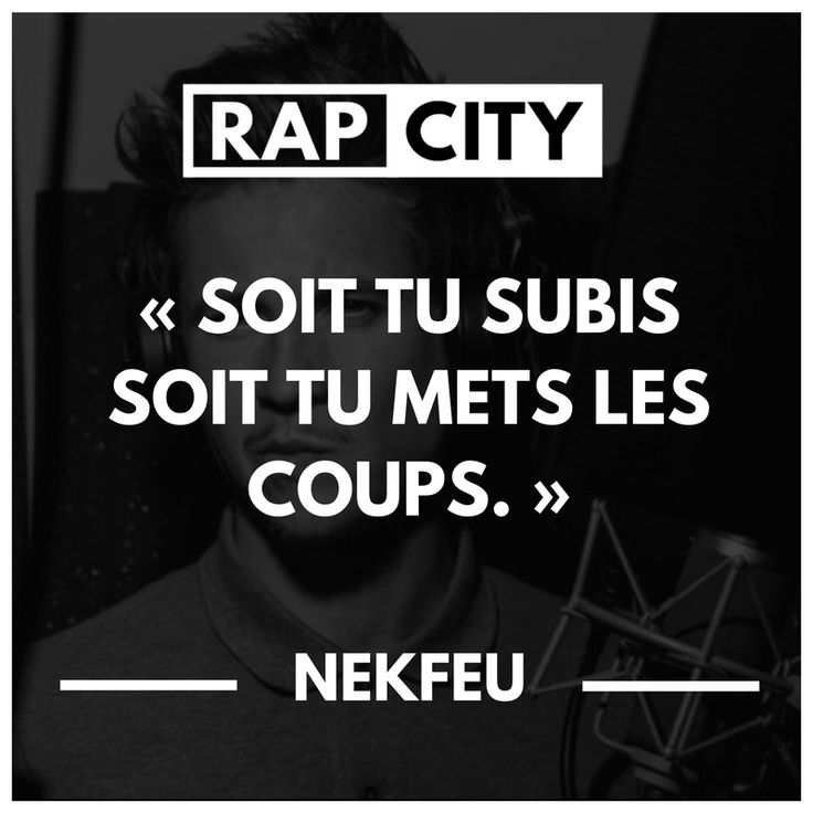The Love Quotes On Twitter New Post Life Quotes Punchline Nekfeu Rap Rapfrancais Quotes Citations Citation Has Been Published On The Love Quotes Looking For Love Quotes Top Rated