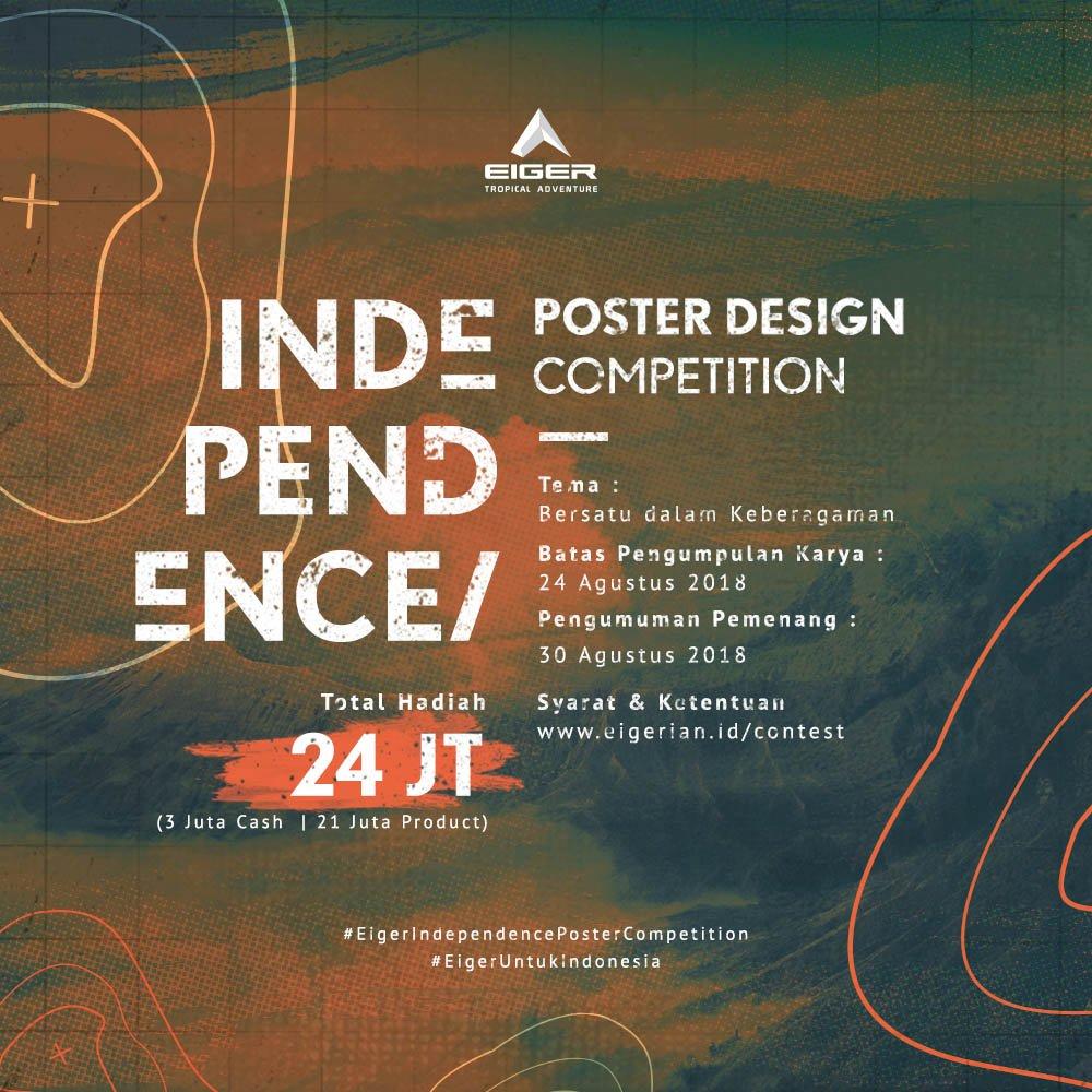 Eiger Di Twitter Halo Eigerian Semarakkan Gelora Kemerdekaan Indonesia Melalui Sebuah Karya Visual Inspiratif Dan Kreatif Dalam Eiger Independence Poster Design Competition Informasi Lebih Lanjut Kunjungi Https T Co L2zjh1gyli