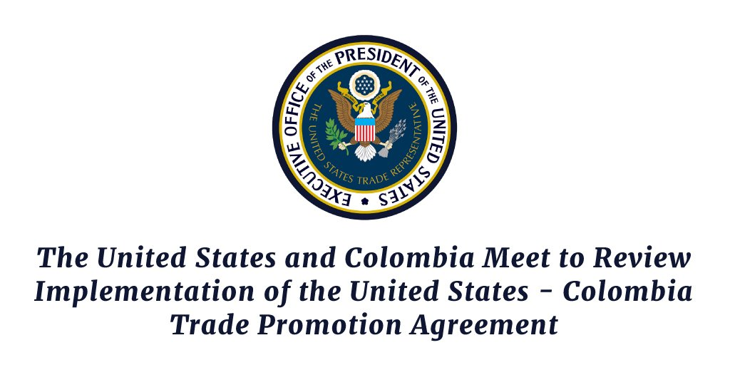 Ustr On Twitter The United States And Colombia Meet To Review