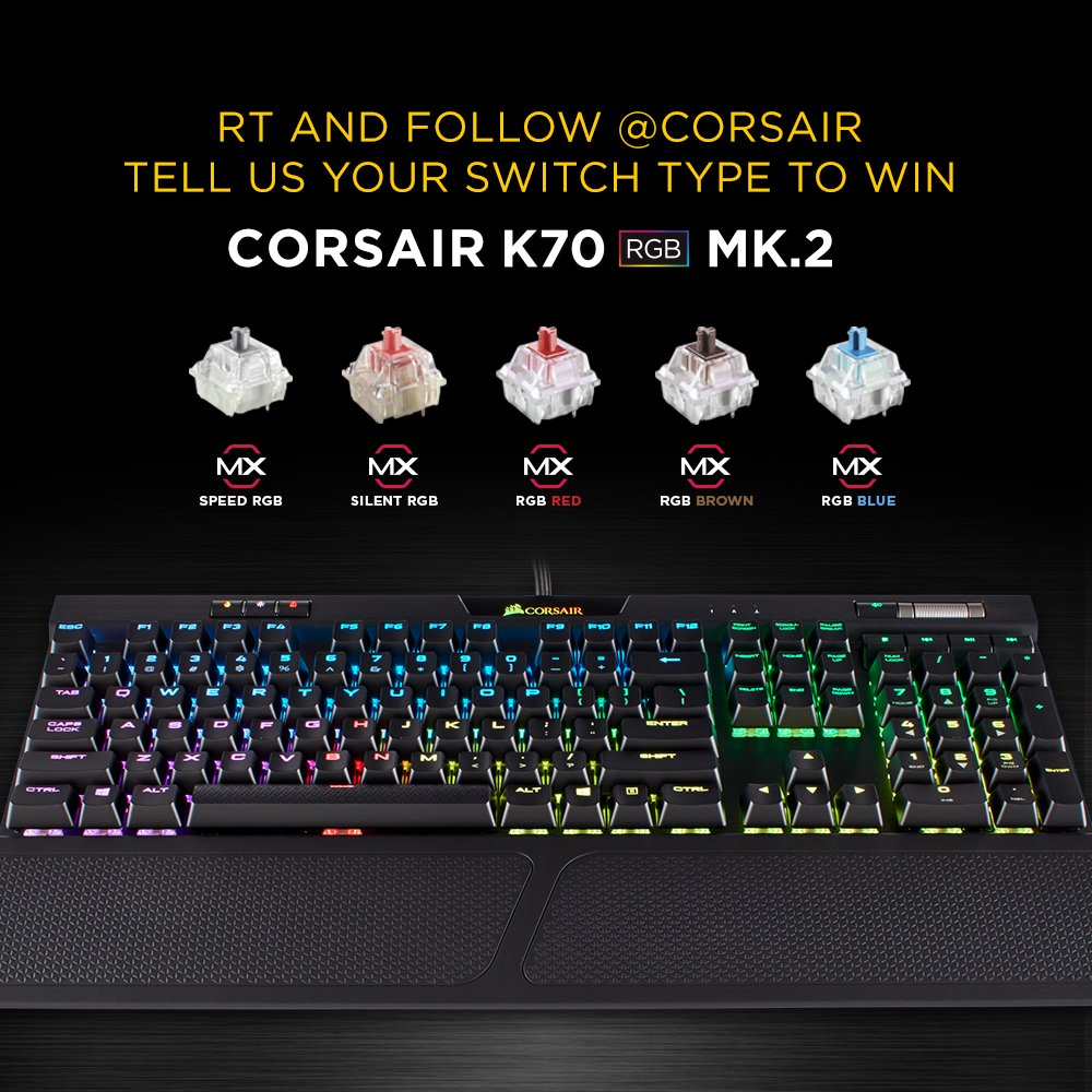 3795f3e0353 RT, follow @CORSAIR, and reply below with your preferred switch type - we'll  pick one winner for a K70 RGB MK.2 keyboard of their choice!pic.twitter.com/  ...