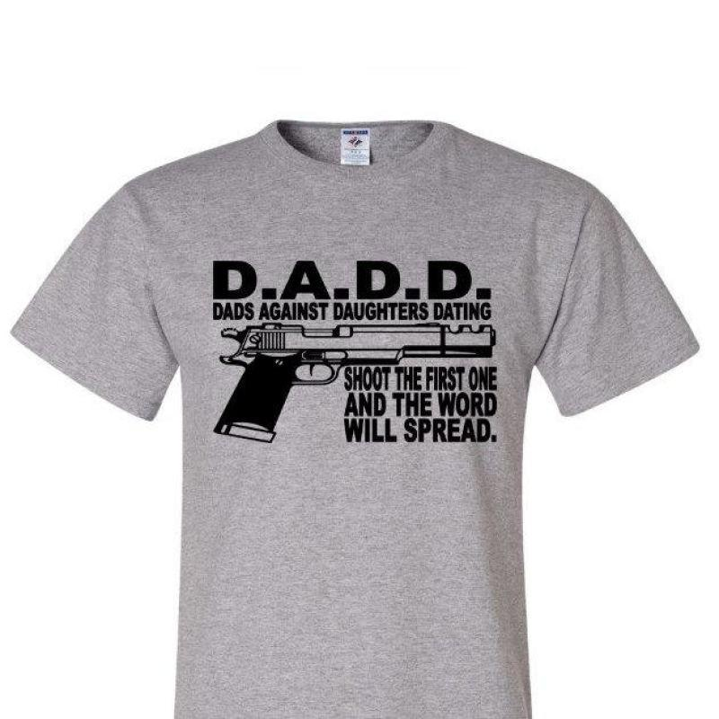 Dads against daughters dating shirt shotgun
