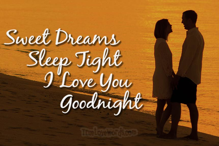 Sweet Dreams - Sleep tight - I Love you - Goodnight! #truelovewords #love #dating #relationships #goodnight #sweetdreams https://truelovewords.com/good-night-messages-for-her/ …