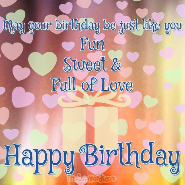 Fun Sweet and Full Of Love Birthday! #truelovewords #friends #birthday #happybirthday https://truelovewords.com/happy-birthday-wishes-for-friends/ …