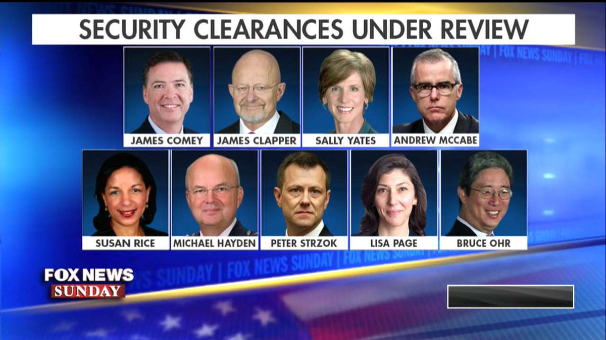 Security clearances under review. #FoxNewsSunday https://t.co/VJ0Qn2TrGi