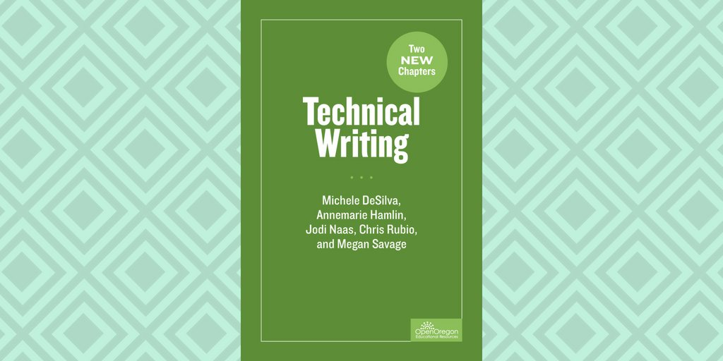 Fresh #OER: Technical Writing (now with 2 new chapters) focuses on writing in the workplace  https:// buff.ly/2L3K630  &nbsp;   via @OpenOregon #technicalwriting #writing #highered #composition #business #communications<br>http://pic.twitter.com/6grUBkNDst