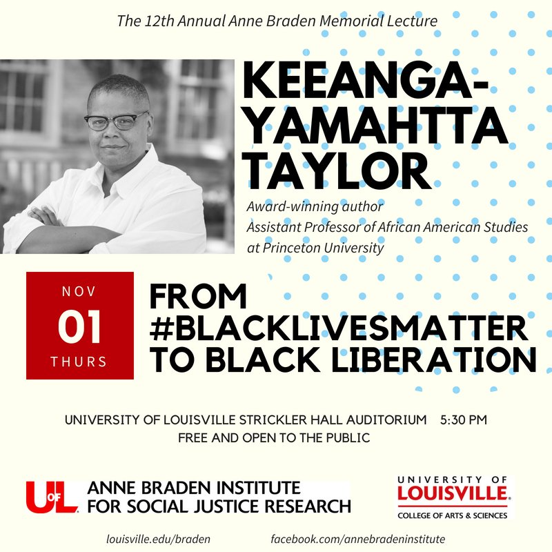 We are thrilled to announce @KeeangaYamahtta will be delivering the 12th Annual Anne Braden Memorial Lecture, &quot;From #blacklivesmatter  to Black Liberation,&quot; on 11/1. Spread the word! <br>http://pic.twitter.com/kzmHNJgkR0