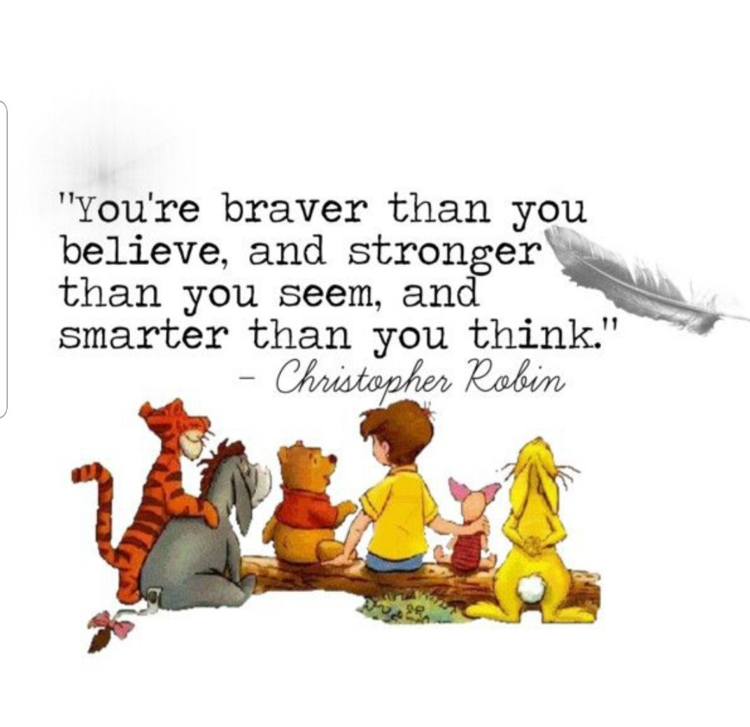&quot;You&#39;re braver than you believe, and stronger than you seem, and smarter than you think.&quot;  - Christopher Robin  #FridayFeeling #FridayReads #believeinyourself <br>http://pic.twitter.com/suWpVwJCyc