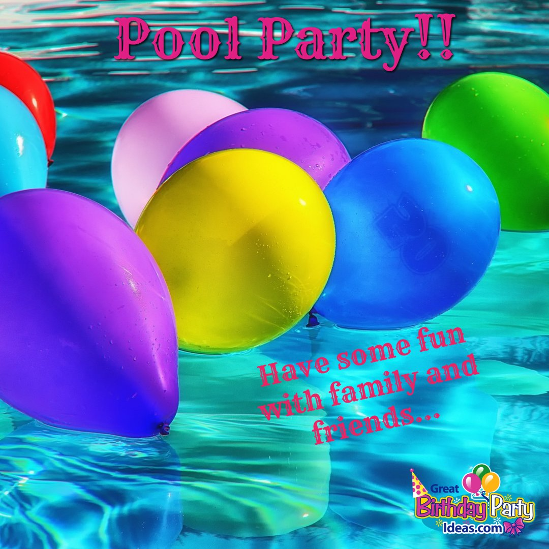 Poolparty Party Greatbirthdaypartyideaspictwitter P6lJGSi5vB