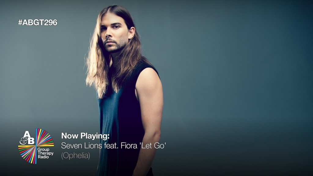 9. Something slightly deeper from @SevenLionsmusic and his Ophelia imprint now. Featuring @Fioramusic, next up is 'Let Go' (Ophelia) #ABGT296  https://www. pscp.tv/w/bkcEoTMyOTU0 M3wxbFBLcWt3RVpBWUpizjtdaZsg7IkpkMp1_20YdDz7hnI7ufoWMIxPsU23b-E= &nbsp; … <br>http://pic.twitter.com/zO43OTNfRO
