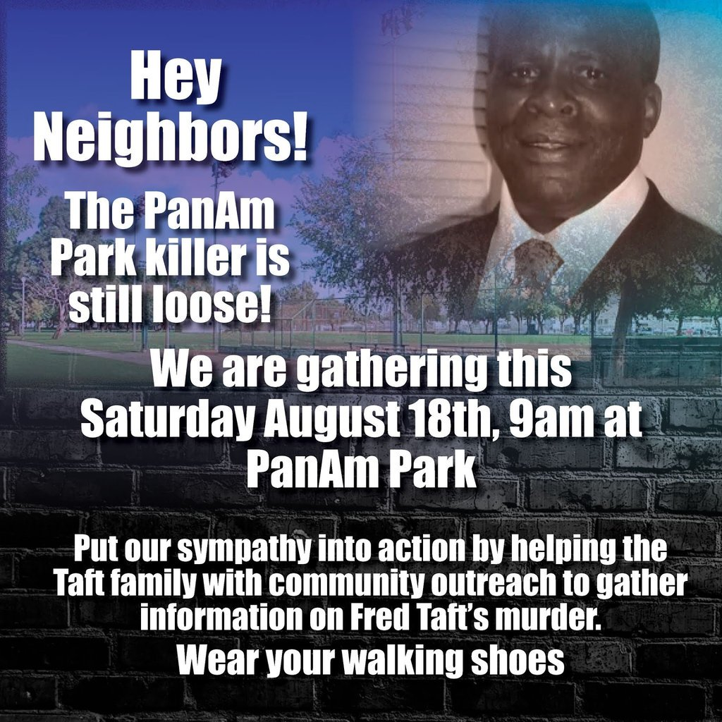 #FredTaft #PanAmPark killer is still on the lose!  If you live near #LongBeach, #Lakewood #PanAmPark, come out to PanAm tomorrow 9am to support the Taft Family and for community outreach for information surrounding this murder. @KTLA @KCBSKCALDesk @mayalau @BLMLA @Blklivesmatter<br>http://pic.twitter.com/QoRomNZoyo