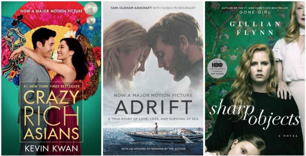 Read the books that inspired the on-screen adaptions for CRAZY RICH ASIANS, ADRIFT, SHARP OBJECTS, and more! Shop in stores and online at spr.ly/6018Dvq8q