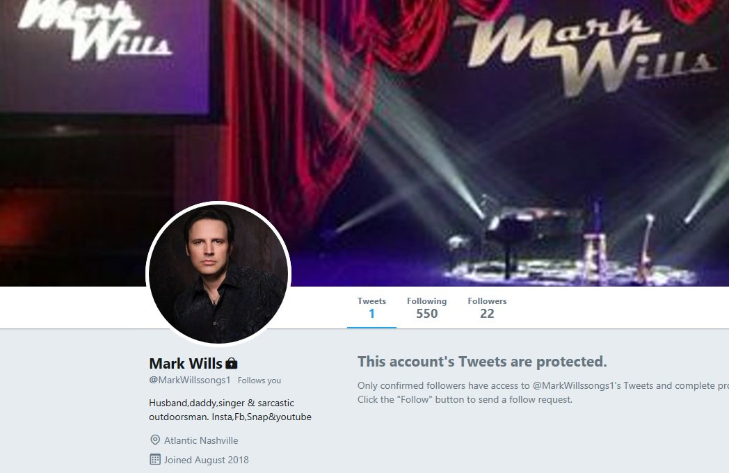 @MarkWillsMusic - The wrong Mark Wills followed me today. What is it with this??