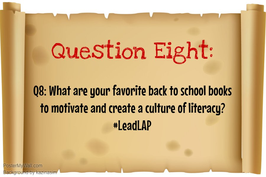 Q8: Creating a culture of literacy! #LeadLAP @burgess_shelley #LeadLIT