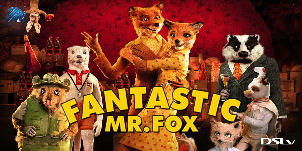 Dstv On Twitter A Wily Fox Must Save His Family And Community From The Evil Farmers Gather The Little Ones And Find Out How It Goes When We Catch Fantastic Mr Fox
