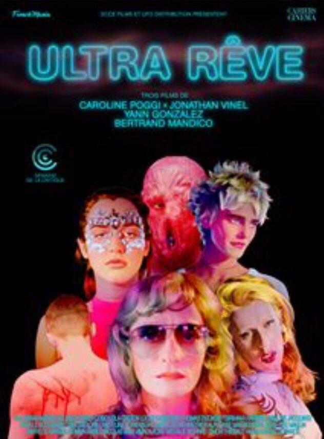 Soutenons @UFODISTRIBUTION qui, avec #UltraRêve sort en salles un programme de 3 courts métrages lyriques, pop et sensuels. Dont l'excellent #UltraPulpe que #BertrandMandico a réalisé après #LesGarçonsSauvages avec la même farouche liberté de création. Un enchantement https://t.co/ec8nfWUwyj
