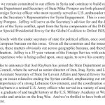 """Syria get's new State Dept team:  Jim Jeffrery of WINEP rejoins State as the Secretary's Rep for Syria Engagement - Pompeo's """"primary contact on all aspects of the Syria""""  Joel Rayburn will be Dep Ass Sec for Levant Affairs & Special Envoy for Syria & our strong opp to Hizballah"""""""