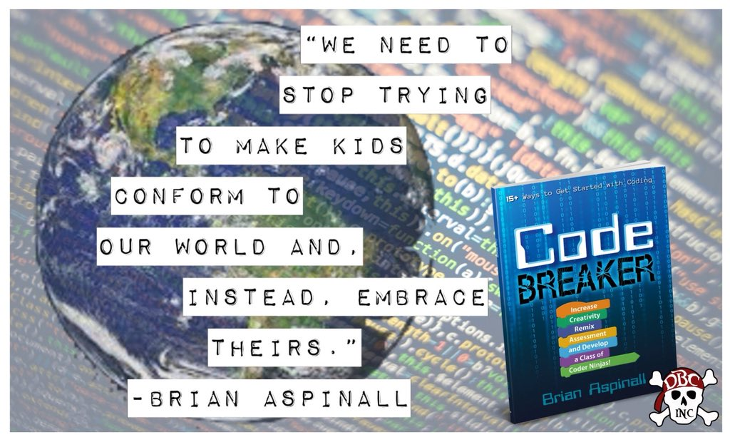 Embrace their world! Love this from #CodeBreaker by @mraspinall #edtech #STEM