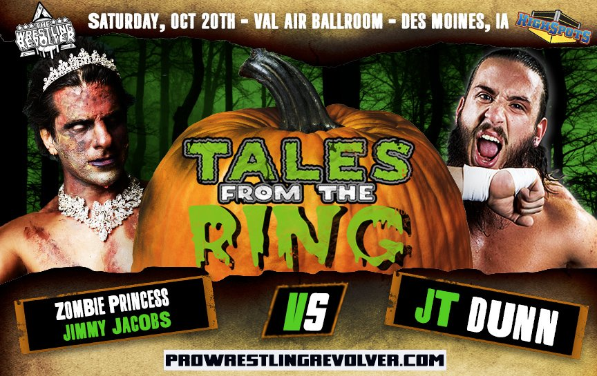 BREAKING: Signed for 10/20 #TalesFromTheRing FIRST TIME EVER - Zombie Princess Jimmy Jacobs Vs. The Debuting JT Dunn! Tickets: ProWrestlingRevolver.com