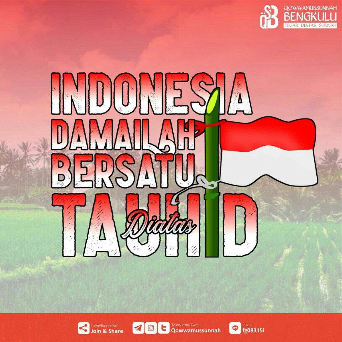 Qowwamussunnah On Twitter Indonesia Damailah Bersatu Diatas
