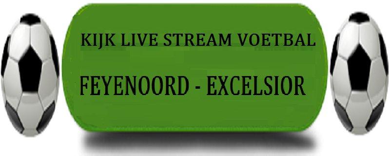 LIVE STREAM FEYENOORD - EXCELSIOR ▶️bit.ly/WIN-FREE ◀#FEYexc #eredivisie #AJAX #Rotterdam #PSV #fcutrecht #PEC #Zwolle #Emmen #AZ #Feyenoord #Excelsior #SCHeerenveen #Vitesse #UtrPEC #emmaz #heeVIT #KKD #feye #voetbal #knvb #amsterdam #nieuws 3