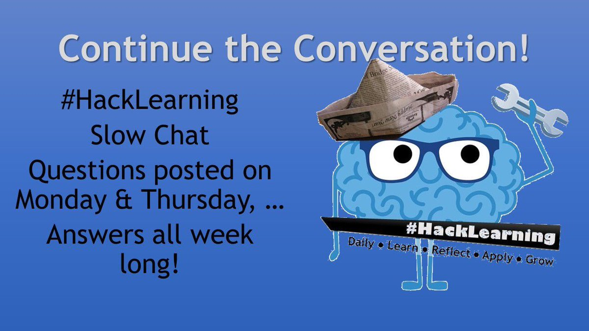 Empowering students ... how will we apply our learning this week ... join the slow chat ... #HackLearning