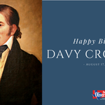 """Happy birthday to Davy Crockett, the """"King of the Wild Frontier!"""""""