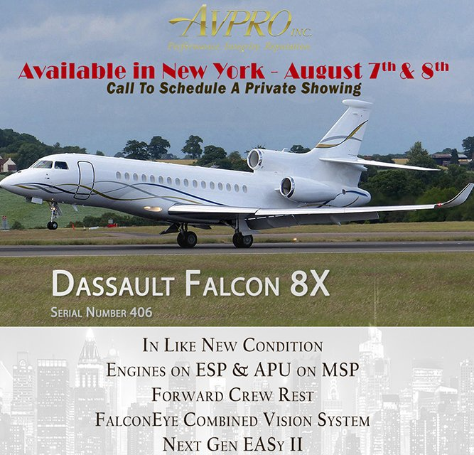@AvproJets is showing privately their #Dassault #Falcon8X in New York on Aug 7-8! Call them today to schedule your private appointment with them. In Like New Condition Engines on ESP APU on MSP See details at  http:// ow.ly/24fV30ljc6l  &nbsp;    #bizjet #bizav #aircraftforsale #jetforsale <br>http://pic.twitter.com/4RJTjQmg7V
