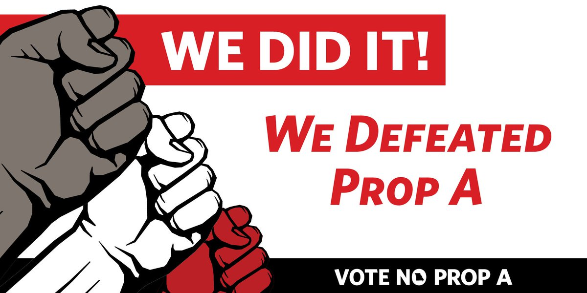 We Knew Proposition A Was Wrong For Missouri And You Along With Thousands Of Other Working Missourians Helped Drive That Point Home By Voting To Reject