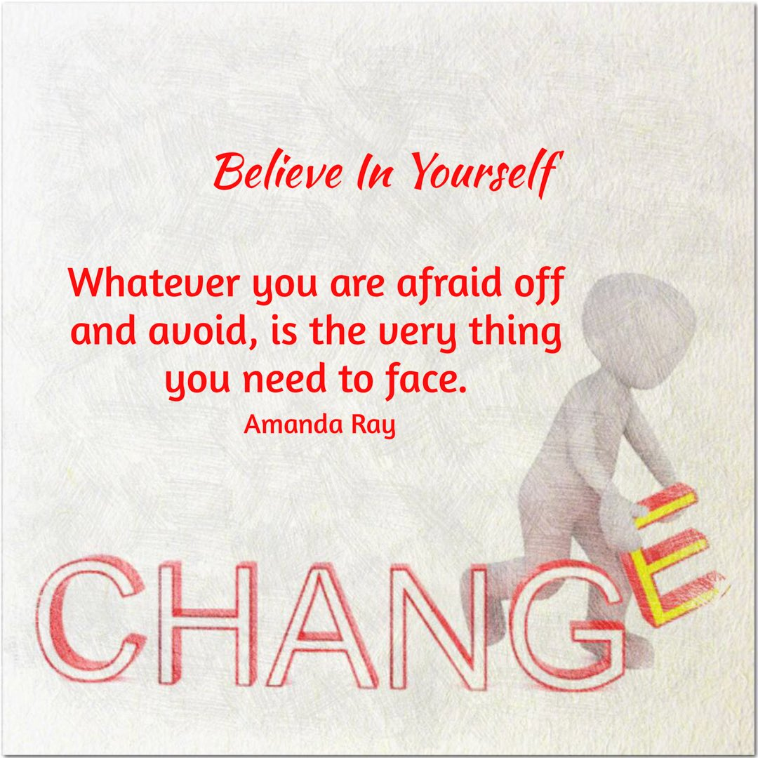 Whatever you are afraid off and avoid, is the very thing you need to face. #amandaray #bethechange  #InspireChange #influencer #Courage #BelieveInYourself  @ChrisJ_Pollard @Miriam_McGuirk @Gerhardschiefe1 <br>http://pic.twitter.com/sFGte1Fdic