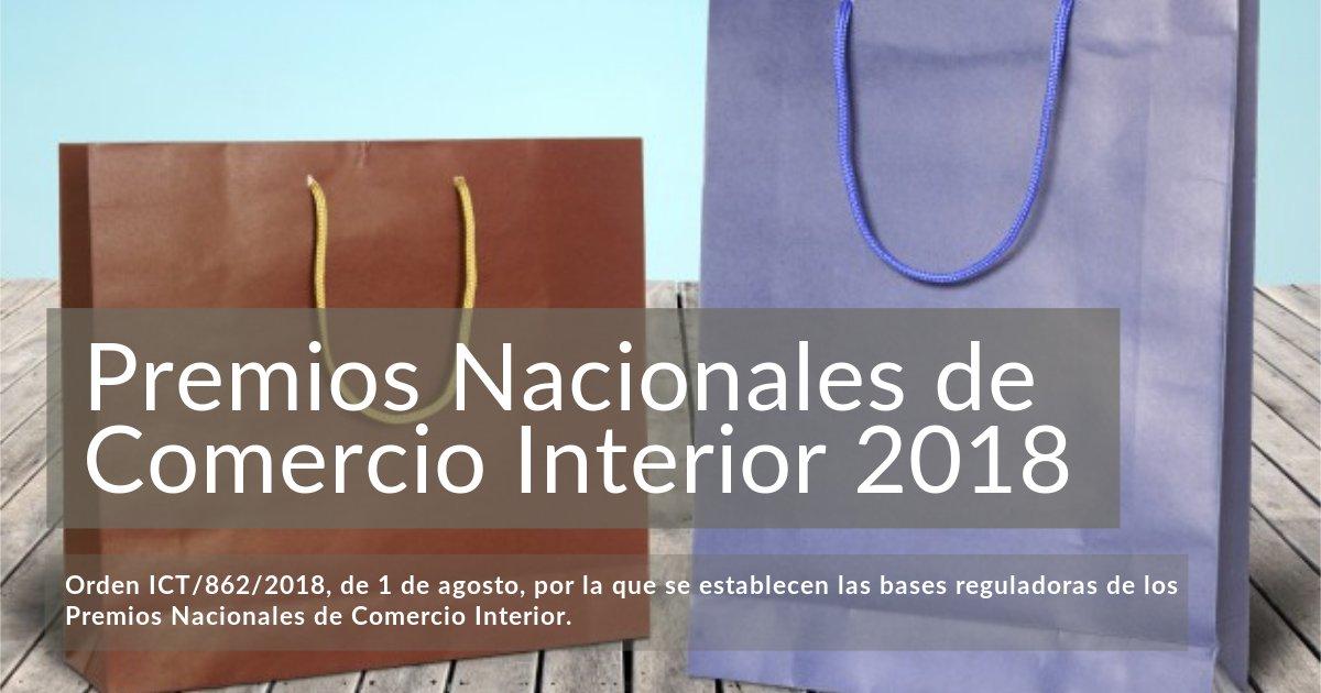 Resultado de imagen de PREMIOS NACIONALES DE COMERCIO INTERIOR 2018
