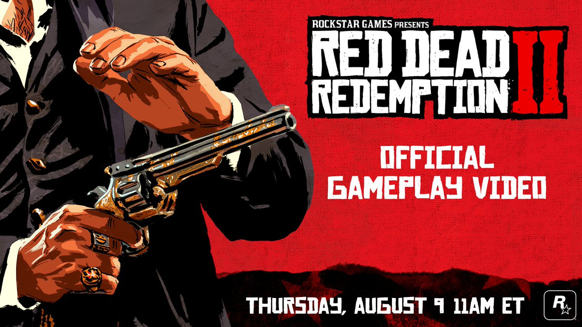 Red Dead Redemption 2 Official Gameplay Video Thursday, August 9th 11AM ET rsg.ms/4b615d2
