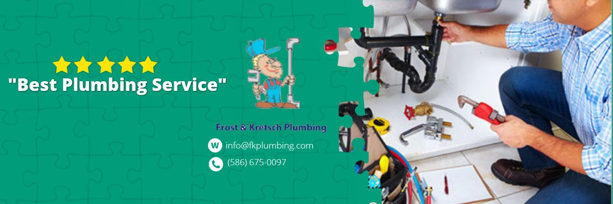 Be Sure To Call On Frost Kretsch Plumbing When You Need It Done Right We Provide Fast And Effective Solutions 586 675 0097 Or Reach Me