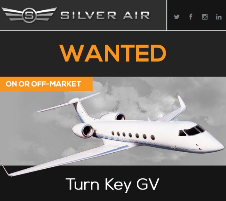 #aircraftwanted at @FlySilverAir  On or Off-Market Turn Key #Gulfstream #GV See their requirements at  http:// ow.ly/2UtP30lkl6G  &nbsp;   and contact them with your offers today! #bizjet #bizav #aircraftforsale #privateaviation #privatejet #privateflying #jetforsale #businessaviation<br>http://pic.twitter.com/s2QdWoN23T