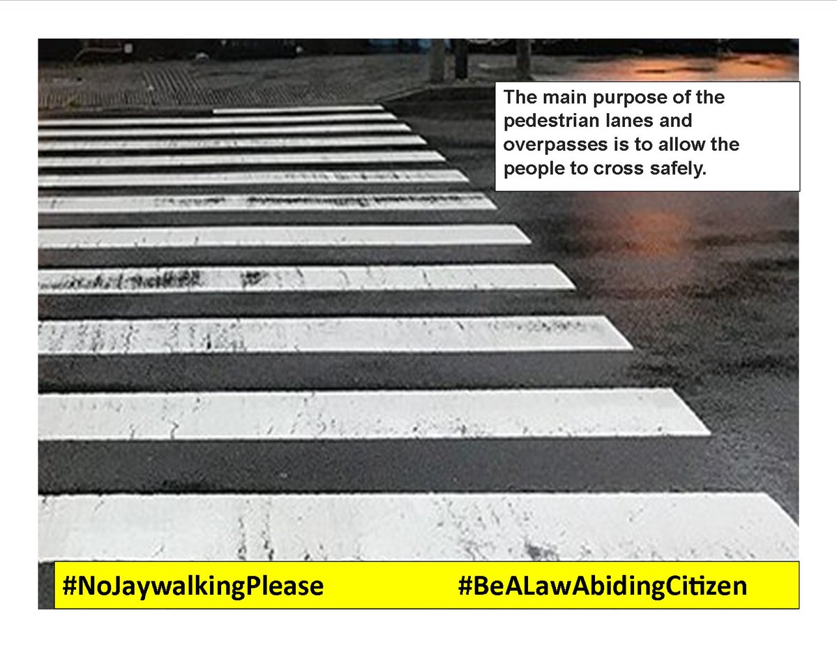 Safety Reminder: Jaywalking means violating pedestrian traffic laws, most often by crossing a street illegally. The purpose of the pedestrian lanes and overpasses is to allow the people to cross safely. #NoJaywalkingPlease #BeALawAbidingCitizen photo credits: CdODev google image<br>http://pic.twitter.com/CQDoQuS8j1
