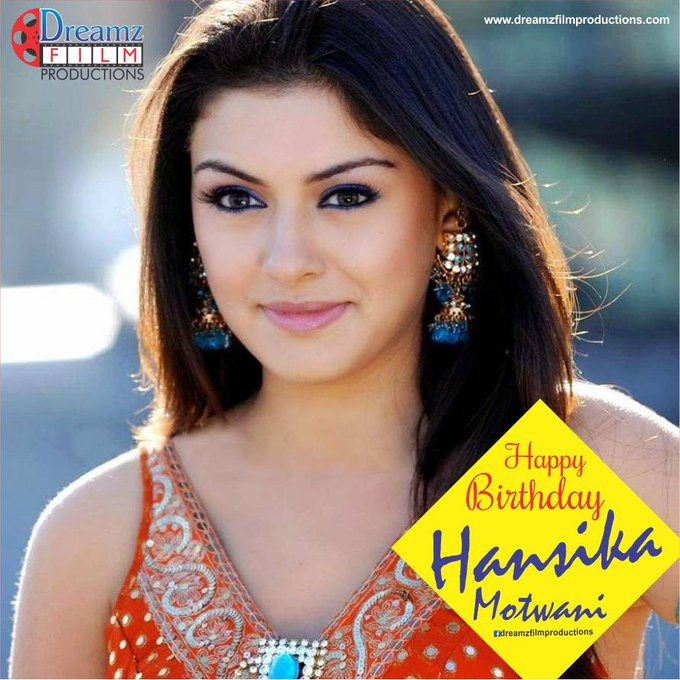 Dreamz Film Productions wishes a very  to Hansika Motwani (Famous South Indian Actress)
