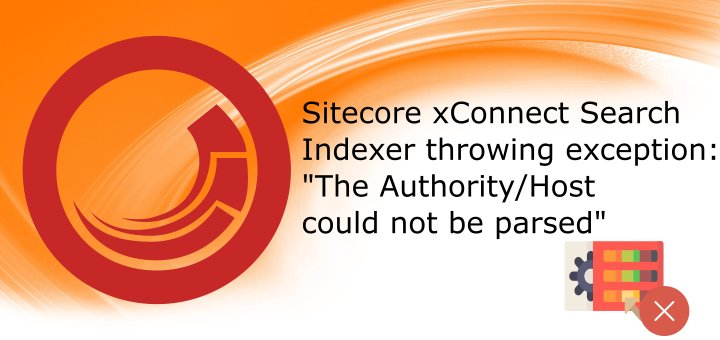 Just Blogged: Sitecore xConnect Search Indexer Windows Service throwing exception: &quot;The Authority/Host could not be parsed&quot; #sitecore #xConnect  http:// tothecore.sk/2018/08/09/sit ecore-xconnect-search-indexer-windows-service-throwing-exception-the-authority-host-could-not-be-parsed/ &nbsp; …  <br>http://pic.twitter.com/wmbRhfXvV5