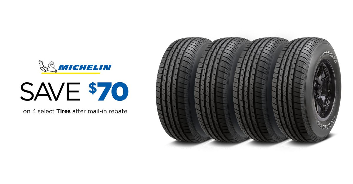 Michelin Tire Rebate >> Ntb On Twitter Michelin Tire Savings Save 70 After Mail