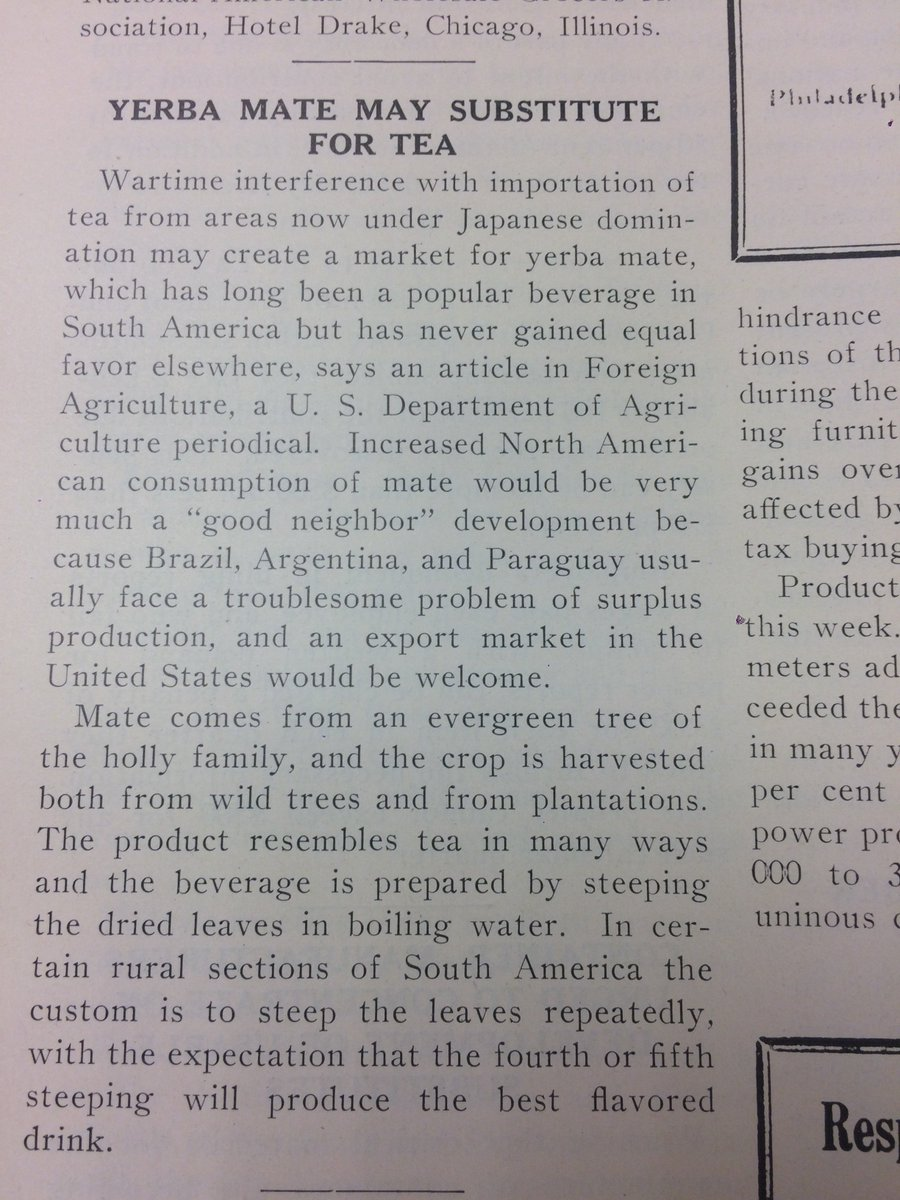 Yerba mate replaces Japanese tea in WW2, #fromthearchives. Thinking about @EmMcDonell&#39;s upcoming Superfoods workshop... how many late 20thc Meso &amp; South American &quot;superfoods&quot; come from the WW2 Good Neighbor initiative? #foodhist #envhist #foodstudies #histSTM #superfood<br>http://pic.twitter.com/fuJDjjyYt0