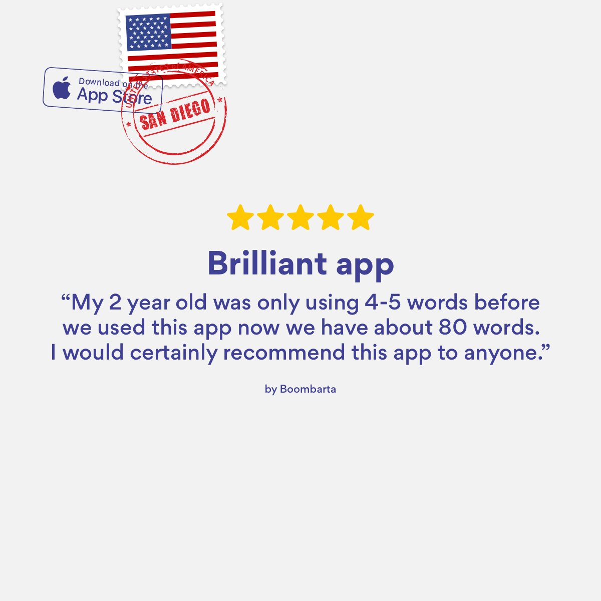 America's Finest City had some mighty fine things to say about our app. We're so glad to helping user Boombarta's 2-year old build their vocabulary!  Give a big tweet if you're from San Diego, too! Oh, and send some of that famous sunshine our way 😉