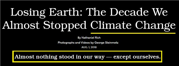 Think you know the history of our failure to #ActOnClimate?  Study this soon to be #Pulitzer winner.  Fantastic reporting regarding our own failings.  When you get done reading get out and vote in #Elections2018   https://www. nytimes.com/interactive/20 18/08/01/magazine/climate-change-losing-earth.html &nbsp; … <br>http://pic.twitter.com/jeatShCeWQ